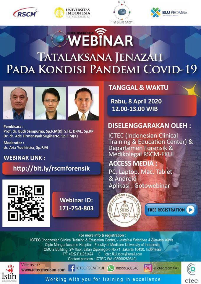 Webinar (Seminar Online) Tata Laksana Jenazah pada Kondisi Pandemi Corona Virus Disease (COVID-19) atau yang sering disebut Virus Corona